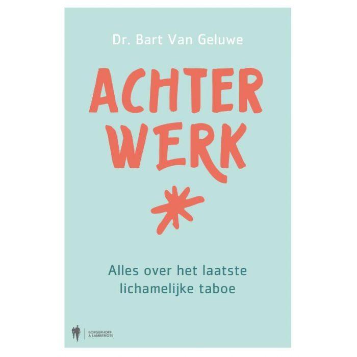 Dokter Bart Van Geluwe, abdominaal chirurg, doorbreekt taboe over toiletproblemen met zijn boek 'Achterwerk'!